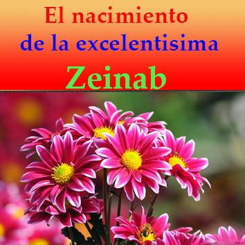 el dia del aniversario del nacimiento de la excelentisima Zeinab